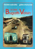 Le Duel Bugatti-Voisin
